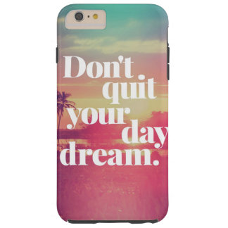 Quotes Expression Tough iPhone 6 Plus Case
