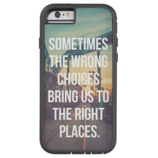 Quotes Expression Tough Xtreme iPhone 6 Case