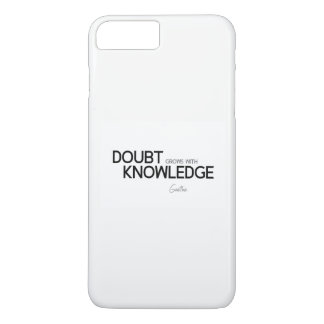 QUOTES: Goethe: Doubt grows with knowledge iPhone 8 Plus/7 Plus Case