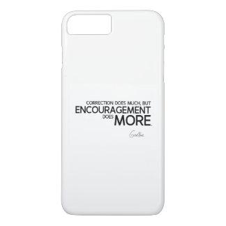 QUOTES: Goethe: Encouragement does more iPhone 8 Plus/7 Plus Case