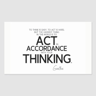 QUOTES: Goethe: To act is hard Rectangular Sticker