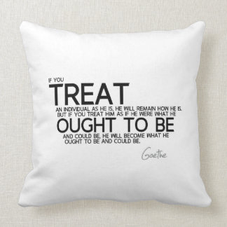 QUOTES: Goethe - Treat to be Cushion