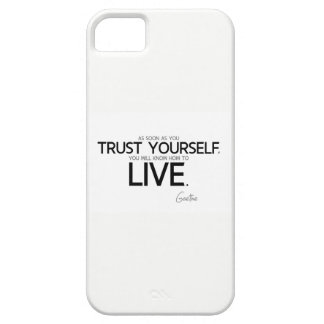 QUOTES: Goethe: Trust yourself Case For The iPhone 5