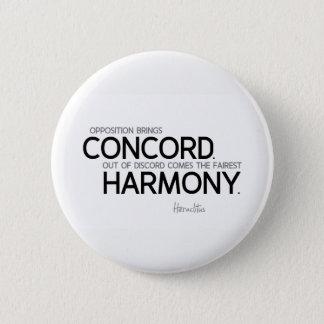 QUOTES: Heraclitus: Opposition, harmony 6 Cm Round Badge