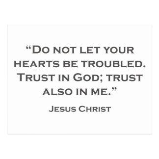 QUOTES JESUS 01 Dont let your troubles Postcard