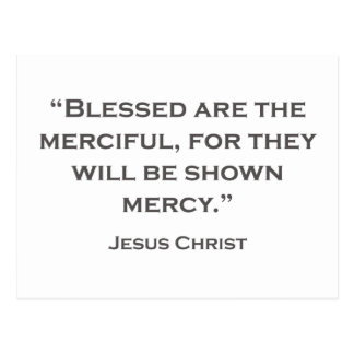 QUOTES JESUS 04 Blessed are the merciful Postcard