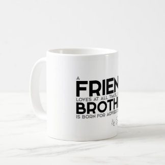 QUOTES: King Solomon: A friend loves at all times Coffee Mug