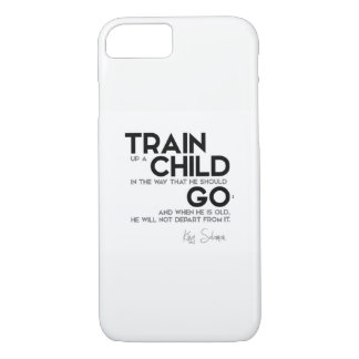 QUOTES: King Solomon: Train up a child iPhone 8/7 Case