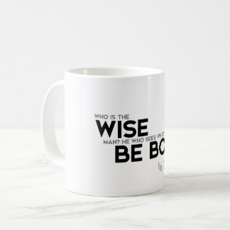 QUOTES: King Solomon: Who is the wise man? Coffee Mug