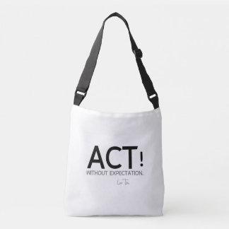 QUOTES: Lao Tzu: Act! Crossbody Bag