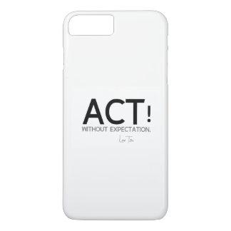 QUOTES: Lao Tzu: Act! iPhone 8 Plus/7 Plus Case