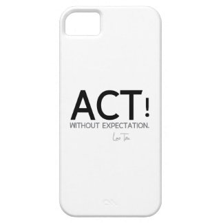 QUOTES: Lao Tzu: Act without expectation Barely There iPhone 5 Case