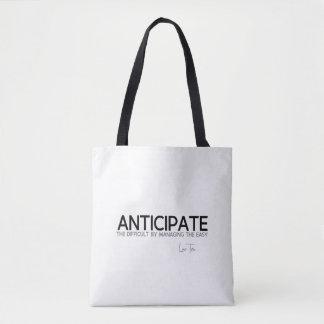 QUOTES: Lao Tzu: Anticipate difficult Tote Bag