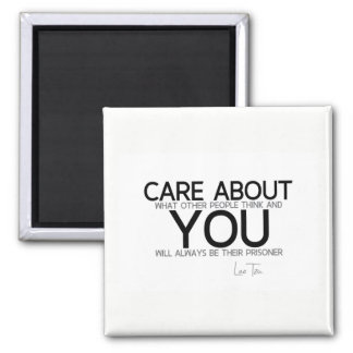 QUOTES: Lao Tzu: Care about you Magnet