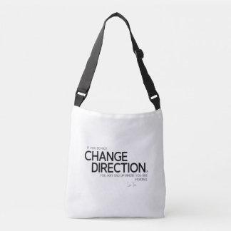 QUOTES: Lao Tzu: Change direction Crossbody Bag
