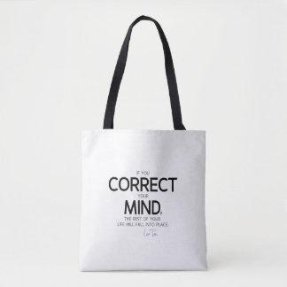 QUOTES: Lao Tzu: Correct your mind Tote Bag