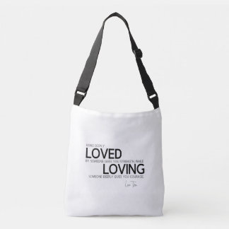 QUOTES: Lao Tzu: Deeply loved Crossbody Bag