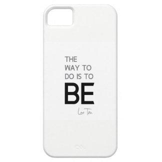 QUOTES: Lao Tzu: Do, Be iPhone 5 Case