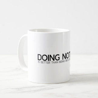 QUOTES: Lao Tzu: Doing nothing Coffee Mug