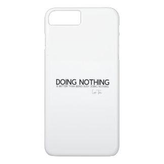 QUOTES: Lao Tzu: Doing nothing iPhone 8 Plus/7 Plus Case