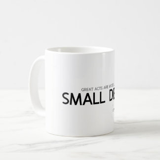 QUOTES: Lao Tzu: Great acts, small deeds Coffee Mug