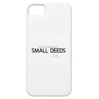 QUOTES: Lao Tzu: Great acts, small deeds iPhone 5 Covers