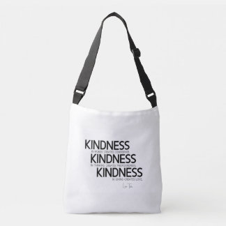 QUOTES: Lao Tzu: Kindness Crossbody Bag