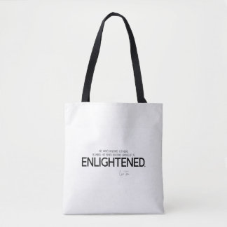 QUOTES: Lao Tzu: Know, wise, enlightened Tote Bag