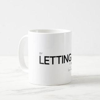 QUOTES: Lao Tzu: Letting go Coffee Mug