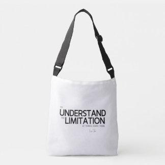 QUOTES: Lao Tzu: Limitation of things Crossbody Bag