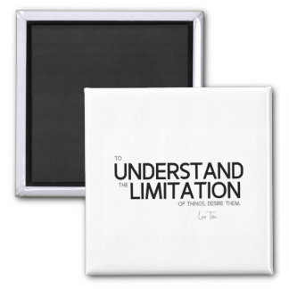 QUOTES: Lao Tzu: Limitation of things Magnet