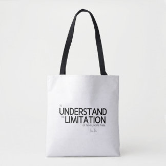 QUOTES: Lao Tzu: Limitation of things Tote Bag