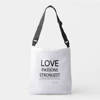 QUOTES: Lao Tzu: Love, passions Crossbody Bag