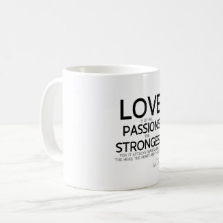QUOTES: Lao Tzu: Love, strongest passion Coffee Mug