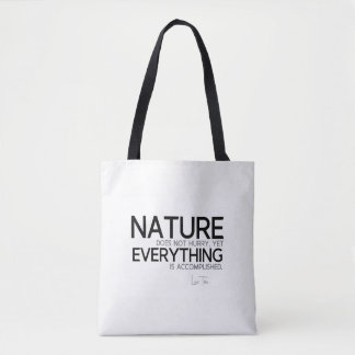 QUOTES: Lao Tzu: Nature, accomplished Tote Bag