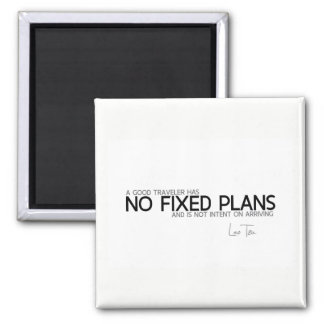 QUOTES: Lao Tzu: No fixed plans Magnet