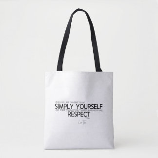QUOTES: Lao Tzu: Simply yourself Tote Bag
