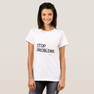 QUOTES: Lao Tzu: Stop thinking T-Shirt