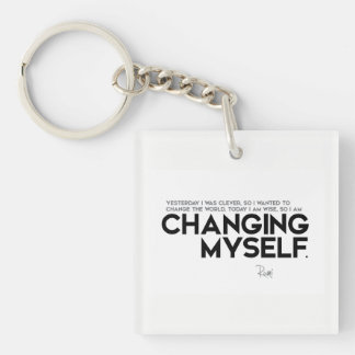 QUOTES: Rumi: Changing myself Key Ring