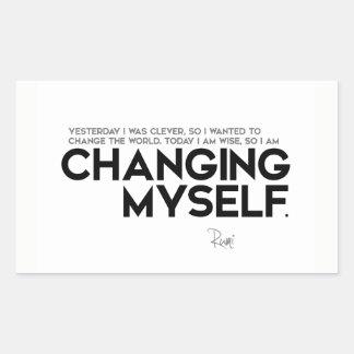 QUOTES: Rumi: Changing myself Rectangular Sticker