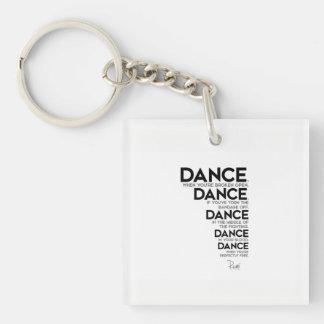QUOTES: Rumi: Dance, dance, dance Key Ring