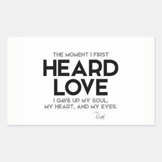 QUOTES: Rumi: Heard love Rectangular Sticker