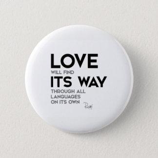 QUOTES: Rumi: Love find its way 6 Cm Round Badge