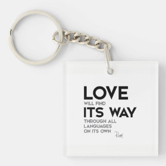 QUOTES: Rumi: Love find its way Key Ring