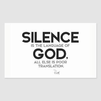 QUOTES: Rumi: Silence: Language of God Rectangular Sticker
