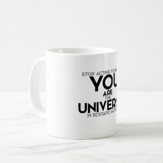 QUOTES: Rumi: You are the universe Coffee Mug