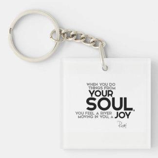 QUOTES: Rumi: Your soul, joy Key Ring
