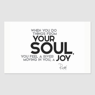 QUOTES: Rumi: Your soul, joy Rectangular Sticker