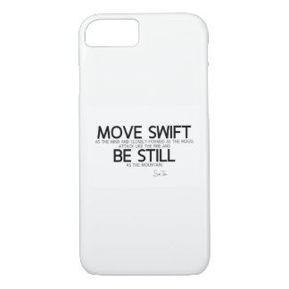 QUOTES: Sun Tzu: Move swift, be still iPhone 8/7 Case