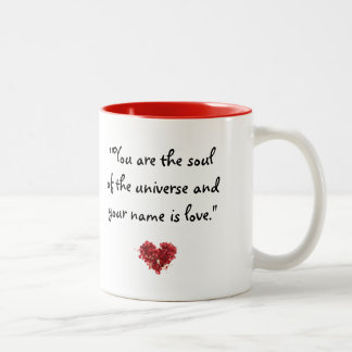 """Quotes to Inspire: """"You are the soul..""""-Rumi Mug"""